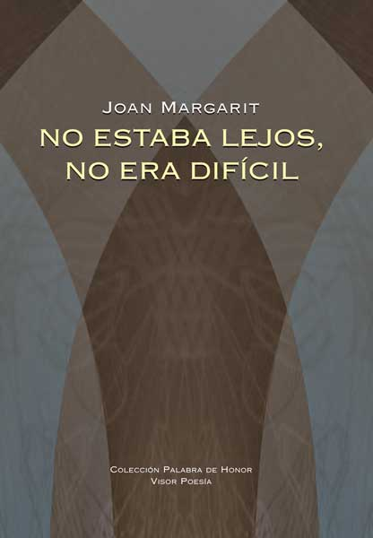 NO ESTABA LEJOS, NO ERA DIFICIL | 9788498950663 | MARGARIT, JOAN