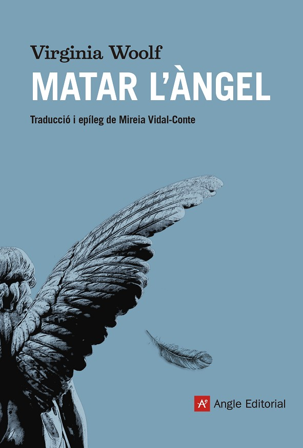 MATAR L'ÀNGEL | 9788417214555 | WOOLF, VIRGINIA