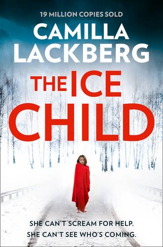 THE ICE CHILD | 9780008165260 | LÄCKBERG, CAMILLA
