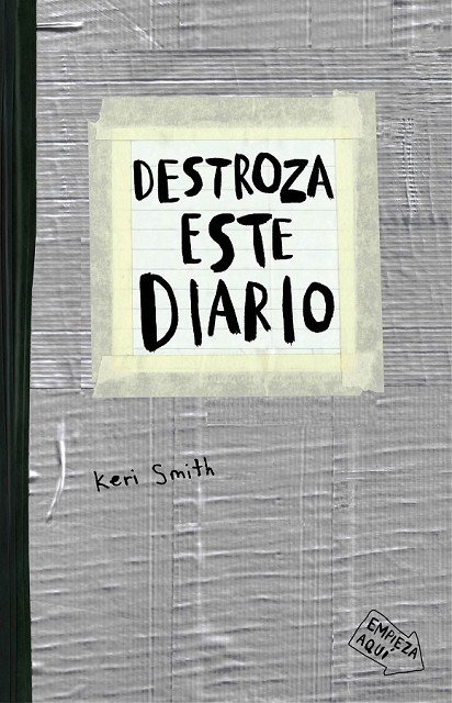 DESTROZA ESTE DIARIO. GRIS | 9788449331800 | KERI SMITH