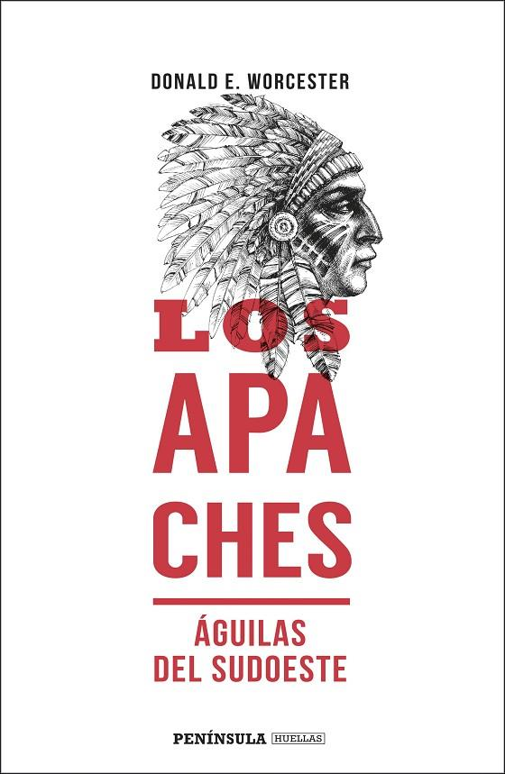 LOS APACHES | 9788499428352 | WORCESTER, DONALD E.