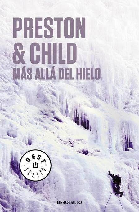MAS ALLA DEL HIELO | 9788497597210 | PRESTON, DOUGLAS / CHILD, LINCOLN