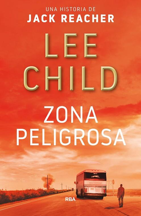ZONA PELIGROSA | 9788491872733 | CHILD LEE