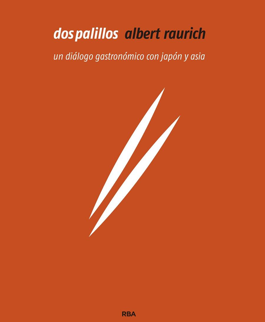 DOS PALILLOS (ENGLISH) | 9788490569139 | RAURICH ALBERT