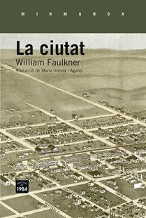 LA CIUTAT | 9788415835660 | FAULKNER, WILLIAM